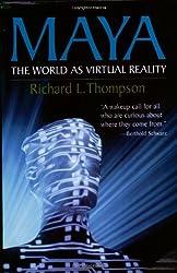Maya the World As Virtual Reality