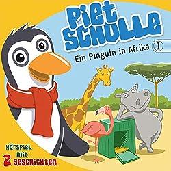 Ein Pinguin in Afrika (Piet Scholle 1)