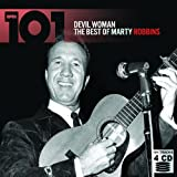 101 Devil Woman: The Best of Marty Robbins