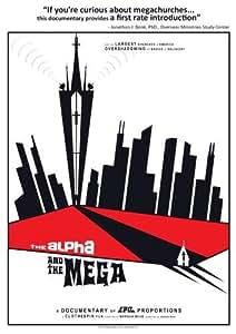 The Alpha and The Mega