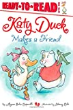 Katy Duck Makes a Friend, Alyssa Satin Capucilli, 1442419768