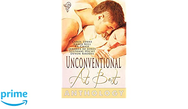 Unconventional At Best: Amazon.es: T.A. Chase, Stephani ...