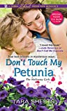 Don't Touch My Petunia (The Holloway Girls)
