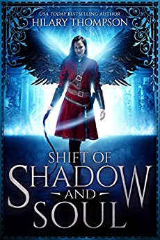 Shift of Shadow and Soul (SoulShifter Book 1) by [Thompson, Hilary]