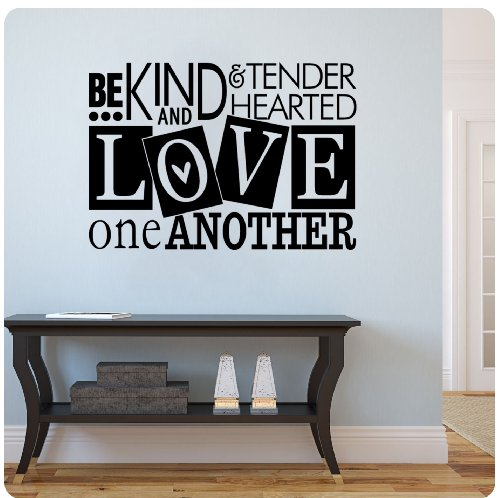 Be kind and tender-hearted and love one another Wall Decal Sticker Art Mural Home Décor Quote Tender Decal