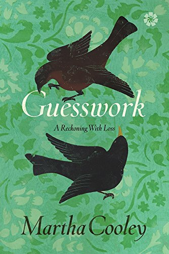 Book Cover: Guesswork: A Reckoning With Loss