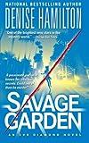 Savage Garden, Denise Hamilton, 1476791325