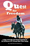 Quest for Freedom : A Saga of the Men and Women Impacted by the Murderous 1871 Nevada State Prison Escape, Delaney, Richard, 0970679823