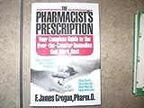 The Pharmacist's Prescription, F. James Grogan, 0892563117