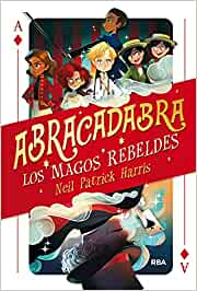 Abracadabra 1. Los magos rebeldes: 001 (Ficción Kids)