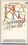 Ordinary Miracles, Erica Jong, 0452254361