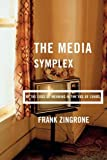 The Media Symplex, Frank Zingrone, 1572735597