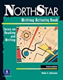 img - for NorthStar: Writing Activity Book, Intermediate Level: Focus on Reading and Writing book / textbook / text book