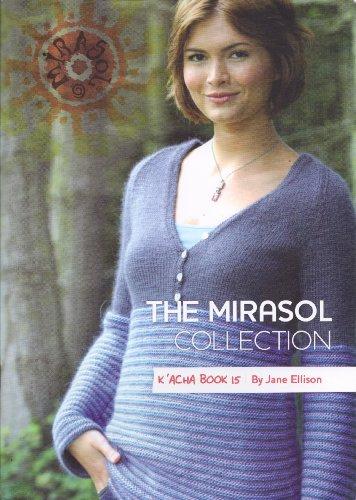 The Mirasol Collection K'Acha Book 15 ()