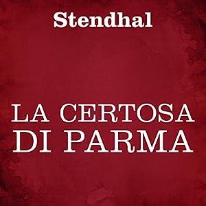 La Certosa di Parma Audiobook