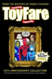 Twisted Toyfare Theatre, From the Writers of 'Robot Chicken', 0979256429