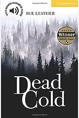 Dead Cold Level 2 (Cambridge English Readers)