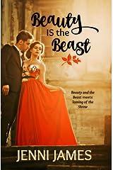 Beauty IS the Beast (Modern Fairytales) (Volume 3) Paperback