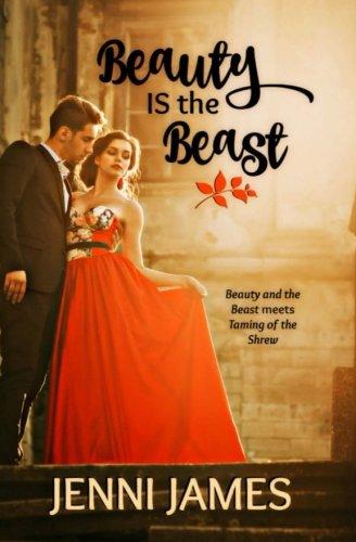 Beauty IS the Beast (Modern Fairytales) (Volume 3)