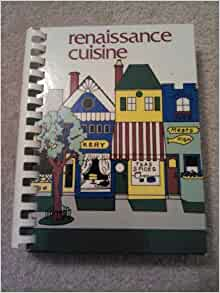 Renaissance cuisine unknown arlene shors books for Arlene s cuisine