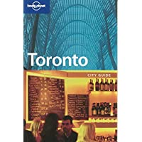 Lonely Planet Toronto 3rd Ed.: 3rd Edition
