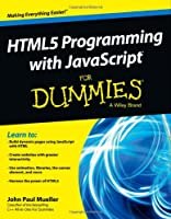 HTML5 Programming with JavaScript For Dummies Front Cover