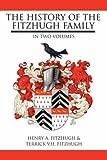History of the Fitzhugh Family in Two V, Henry Fitzhugh, 1425978304