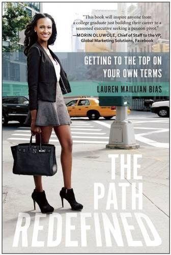 Download The Path Redefined: Getting to the Top on Your Own Terms pdf epub