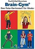 Brain-Gym: Das Foto-Kartenset für Kinder (Lernen durch Bewegung)