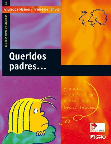 Descargar Libro Queridos Padres...: 001 Giuseppe Masera