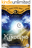 The Kindling (Middle School Magic Book 1)