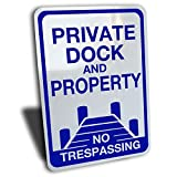 """Private Dock and Property No Trespassing Sign, Aluminum, Blue, 10"""" by 14"""". Cabin Cottage lake front use"""