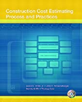Construction Cost Estimating: Process and Practices
