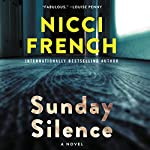 Sunday Silence: A Novel | Nicci French
