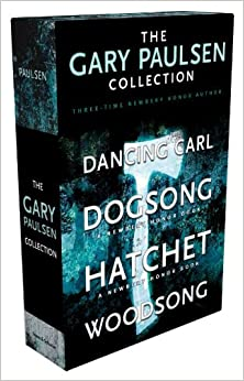 The Gary Paulsen Collection: Dancing Carl; Dogsong; Hatchet ...
