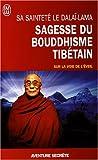 Sagesse du bouddhisme tibétain