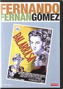 Balarrasa. Colección Fernando Fernán Gómez [DVD]