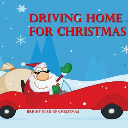 Driving Home for Christmas (Rea Home Chris Christmas)