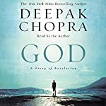 God: A Story of Revelation | Deepak Chopra