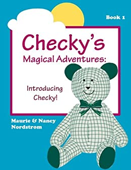 Introducing Checky! (Checkys Magical Adventures Book 1)