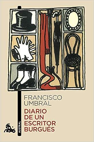 Diario de un escritor burgués (Contemporánea): Amazon.es ...