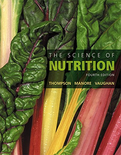 Science of Nutrition,The, Plus Mastering Nutrition with MyDietAnalysis with Pearson eText -- Access Card Package (4th Ed