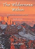 The Wilderness Within: Reflections on Leisure and Life, Daniel L., Ph.d Dustin, 1571676945