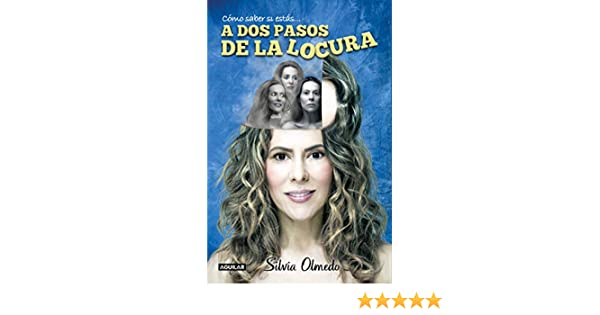 A dos pasos de la locura (Spanish Edition) - Kindle edition by Silvia Olmedo. Health, Fitness & Dieting Kindle eBooks @ Amazon.com.