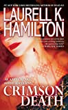 Crimson Death (Anita Blake, Vampire Hunter) by  Laurell K. Hamilton in stock, buy online here