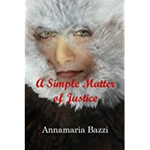 A Simple Matter of Justice