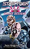 Star Trek: Grand Designs (Star Trek: Starfleet Corps of Engineers Book 39)