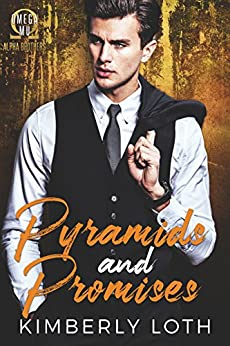 Pyramids and Promises (Omega Mu Alpha Brothers Book 2) by [Loth, Kimberly]