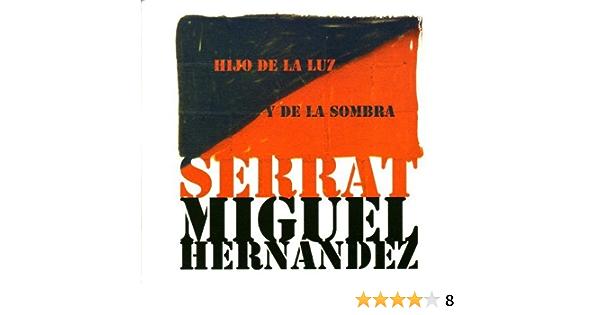 Hijo De La Luz Y La Somb By Joan Manuel Serrat 2010 03 15 Music