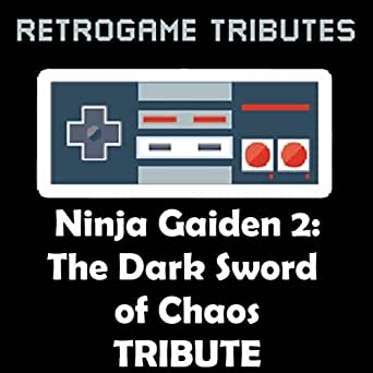 Ninja Gaiden II Epilogue by Retrogame Tributes on Amazon ...